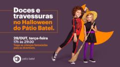 Doces ou Travessuras no Halloween do Pátio Batel
