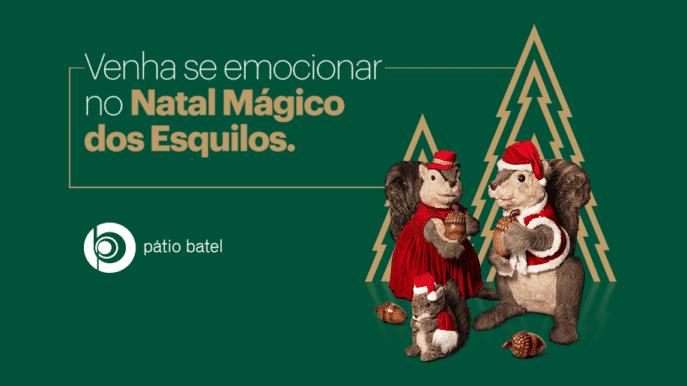 Natal Mágico dos Esquilos