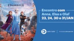 Encontro com Anna, Elsa e Olaf