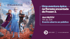 Evento inspirado na Floresta Encantada de Frozen 2 anima as férias no Pátio Batel.