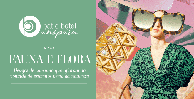 Edição #6 – Fauna e Flora